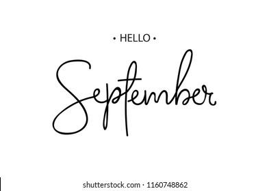 Hello September lettering print. Vector illustration.