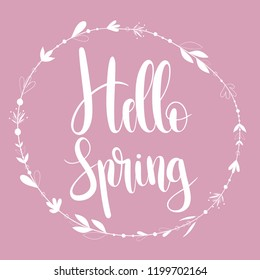 Hello Spring card with handwritten phrase, holiday poster. Vector illustration, ad, promotion, poster, flyer, web-banner, article. Hand drawn background.