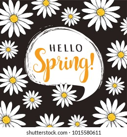 Hello Spring floral vector poster. Hello spring greeting card with daisies. Hello Spring vector illustration.