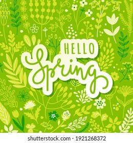 Hello spring, flowers, leaves, text, lettering slogan. Spring season hand drawing logo, background, frame. Vector illustration for greeting card, invitation template, poster, banner.
