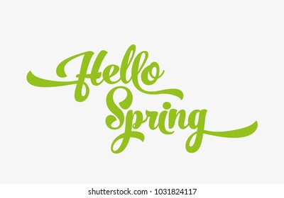 Hello spring green stylized calligraphic inscription on a white background. Spring template for your design, cards, invitations, posters.
