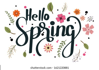 Hello spring. Hello SPRING! greeting card with flowers and leaves vector. Hello Spring illustration.