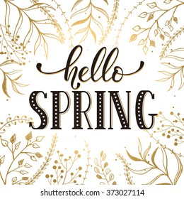 Hello spring lettering black on white with golden branches on background. Romantic text. Modern calligraphy for greeting card design.