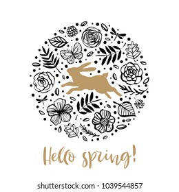 Hello spring. Running silhouette of a rabbit in the flower circle. Calligraphy card. Hand drawn design elements. Handwritten modern brush lettering. Vector illustration.
