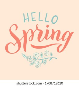 Hello Spring text phrase. Handwritten typography design. Trendy font poster, card, print, planner cover. Vector eps 10.
