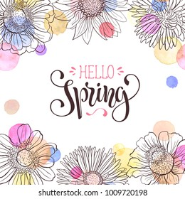 Hello Spring text. Spring wording with floral elements and watercolor spots on background. Romantic greeting card in pastel colors.