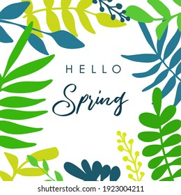 Hello Spring. Trendy abstract art templates. Suitable for social media posts, mobile apps, banners design. Vector fashion backgrounds. Leaves and plants. Spring holidays. Women's day. Easter.