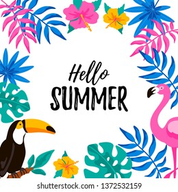 Hello Summer banner with toucan, flamingo and tropical leaves and flovers. Vector illustration with hand drawn elements