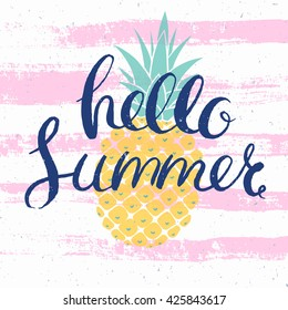hello summer bright poster with pineapple and hand drawn lettering, vector illustration