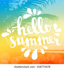 Hello summer card. Calligraphy lettering. Abstract tropical summer landscape sunrise or sunset coast of the sea with a palm tree and bokeh
