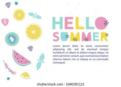 Hello Summer design concept fresh fruits, berries and trendy alphabet. Summertime vector banner.