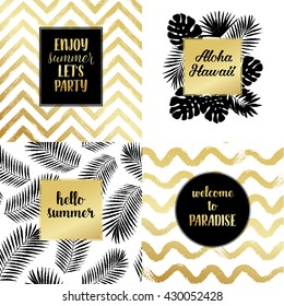 Hello summer, Enjoy summer let's party, Aloha Hawaii fashion typography posters, greeting cards set in black, gold and white. Vector background with tropical palm tree leaves, strips.