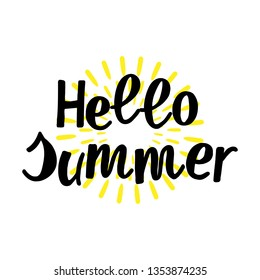 Hello Summer hand drawn lettering phrase isolated on white background with sun. Handwritten calligraphy design for greeting cards, posters, banners, cloth, textile, fabric. Vector illustration