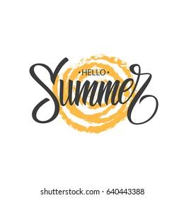 Hello Summer hand drawn lettering phrase with brush stroke sun. Vector illustration.