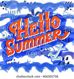 Hello summer. Hand drawn vintage lettering with floral decoration elements. Watercolor waves. This illustration can be used as a print on t-shirts and bags, stationary or as a poster.