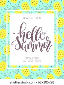 Hello Summer hand lettering poster on pineapple seamless background. Perfect for advertisement design templates.