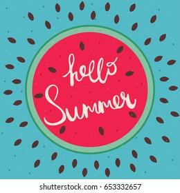 Hello summer happy lettering on watermelon. Vector illustration.