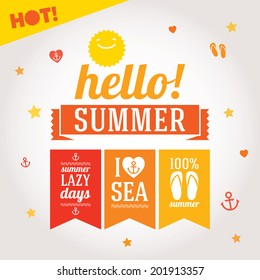 Hello summer labels set with symbols for poster, flags, t-shirts and others. Vector layered illustration on white background with summer design elements