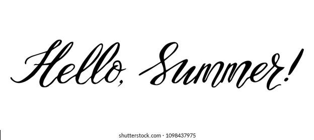 """Hello Summer!"" Lettering. Hand Written Calligraphy. Vector Illustration."