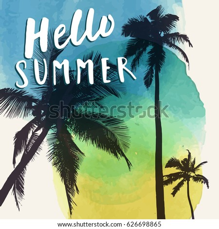 6cbdee5c7de5 Hello Summer. Modern calligraphic T-shirt design with flat palm trees on  bright colorful watercolor background. Vivid cheerful optimistic summer  flyer