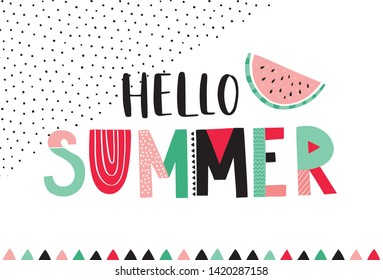Hello Summer Phrase hand lettering  Vector illustration with funky colorful letters. Hand drawn typography with watermelon and traingles.
