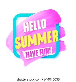 Hello Summer Pink smear in Frame vector label with text. Girly design banner, discount template.