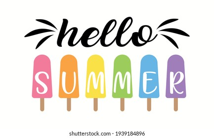 Hello Summer Popsicles or ICE Pop - Summer Season Vector and Clip Art
