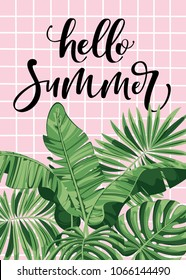 Hello summer sign with Tropical Leaves. Poster for summer holiday. Vector Illustration.