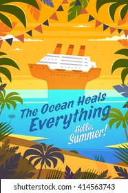 Hello, Summer! Summertime quote. Summer Holidays poster, background with cruise ship  near tropical island. Vector illustration.