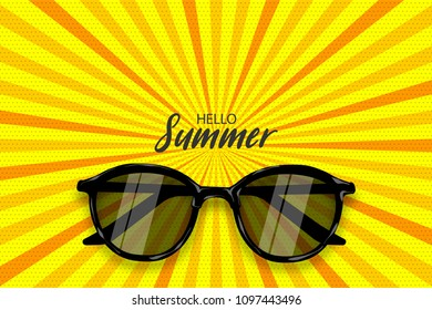 Hello summer time. Vector pop art poster realistic sunglasses. Radial line background. Vintage retro greeting lettering. Fashion 3d kitsch design.