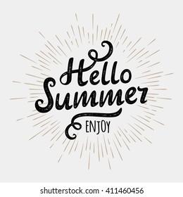 Hello summer, typographic inscription on vintage monochrome sun. Summer poster. Handwritten summer lettering. Summer background. Summer fun. Say Hello to summer. Summer fun quote. Summer banner