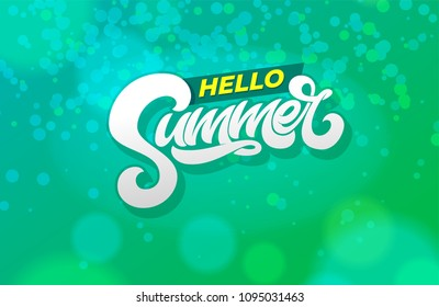 Hello summer typography on abstract green background. Modern brush calligraphy. Vector illustration for banner, poster, flyer, card, postcard, cover, brochure. EPS10