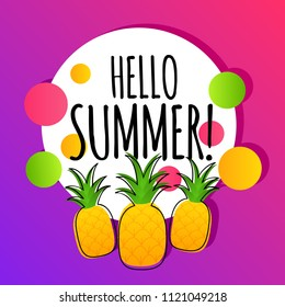 Hello summer vector background banner with pineapple fruits