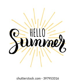 Hello Summer vector illustration, background. Fun quote hipster design logo or label. Hand lettering inspirational typography poster, banner.