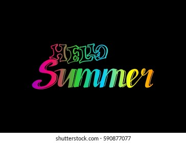 Hello Summer vector illustration, background. Fun quote vintage design logo or label. Hand lettering inspirational typography poster, banner.