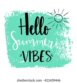 Hello Summer vibes calligraphy
