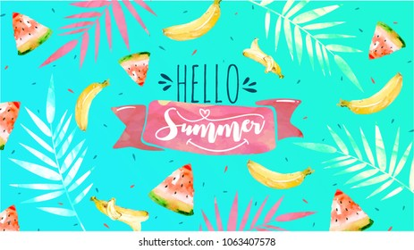 Hello Summer watercolor banner. Trendy texture. Summer Lettering text. Watermelon, banana vector.