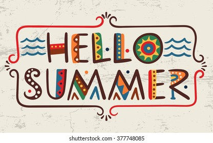 Hello summer-words in ethnic african style Vector elements-letters wave frame Primitive old simple stylized isolated design Graphic bright font