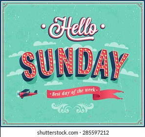 Hello Sunday typographic design. Vector illustration.