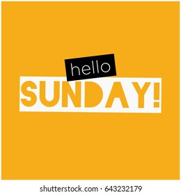 Hello Sunday Typography Flat Style Design