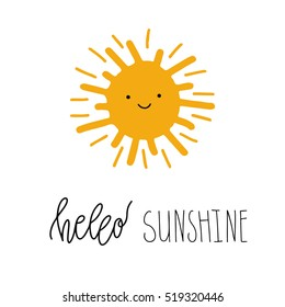 Hello Sunshine vector illustration. Fun quote. Hand lettering inspirational typography poster with sun smiling face. Handwritten banner, logo, label or badge.