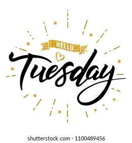 Tuesday Quotes Images, Stock Photos & Vectors | Shutterstock