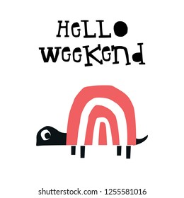 Hello weekend - Summer kids poster with a turtle cut out of paper and hand drawn lettering. Vector illustration.