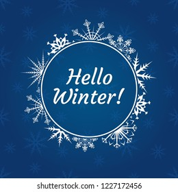 Hello winter banner with typography text and snowflakes background. Winter logo, badge or greeting card decor. Vector illustration.