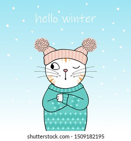Hello winter. Cute cartoon cat wearing a knitted hat and sweater. Hand drawn illustration