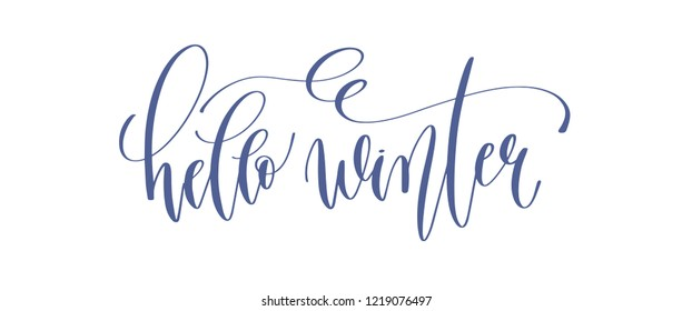 hello winter - hand lettering inscription text to winter holiday design, celebration greeting card, calligraphy vector illustration