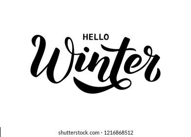 Hello Winter - Hand written lettering phrase. Modern brushpen calligraphy. Vector illustration for postcard, banner, poster, invitation, t-shirt, and prints.