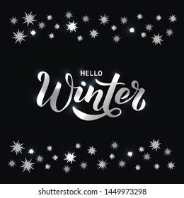 Hello Winter - Hand written silver lettering phrase. Modern brushpen calligraphy. Vector illustration EPS10 for postcard, banner, poster, invitation, t-shirt and prints.