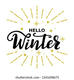 Hello winter seasonal greeting lettering message. Hand drawn vector inscription with brush pen hello winter. Could be used for banners, posters, charts and etc. Black isolated lettering.