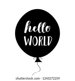Hello World, nursery poster in Scandinavian style with hand drawn letters, vector illustration